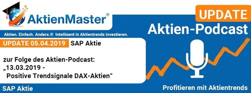 Aktien-PodcastUPDATE 05.04.2019 SAP Aktie
