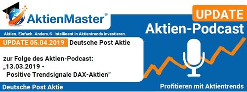 Aktien-PodcastUPDATE 05.04.2019 Deutsche Post Aktie